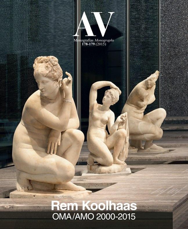 AV Monografias 178-179 REM KOOLHAAS OMA/AMO 2000-2015