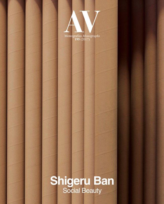 AV Monografias 195 SHIGERU BAN. Social Beauty