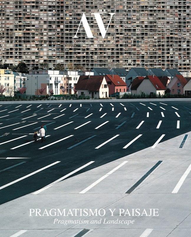 AV Monografías 91 PRAGMATISMO Y PAISAJE / Pragmatism and Landscape