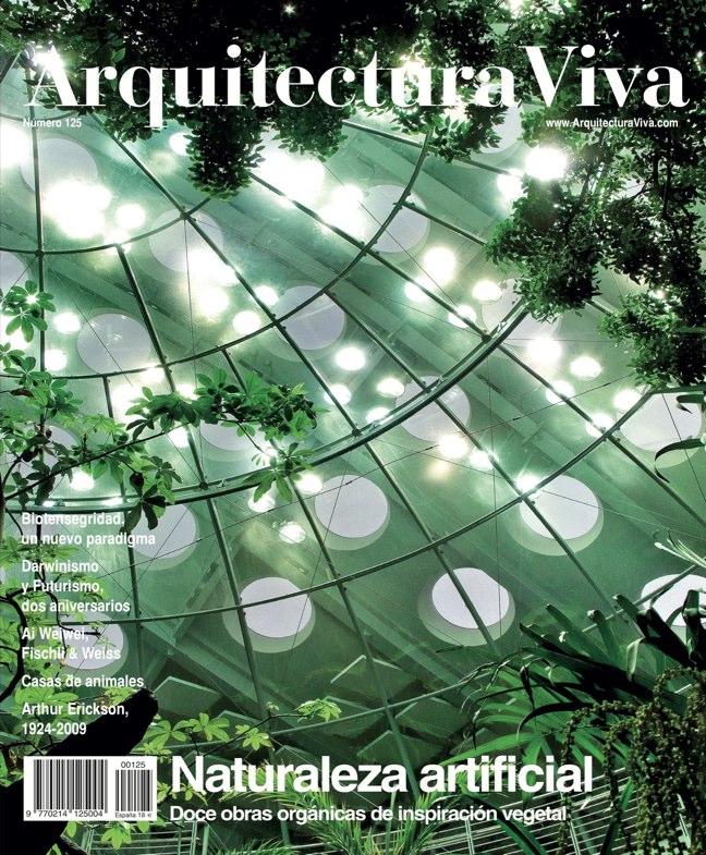Arquitectura Viva 125 Naturaleza artificial I Artificial Nature