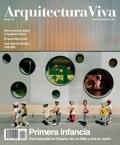 Arquitectura Viva 126 Primera infancia · Early Childhood