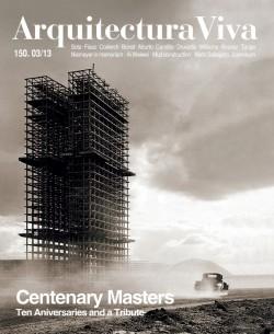 Arquitectura Viva 150. 03/13 Maestros centenarios CENTENARY MASTERS