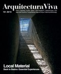 Arquitectura Viva 151 LOCAL MATERIAL. Back to Basics: Essential Experiences