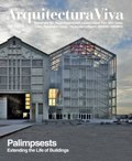 Arquitectura Viva 162 Palimpsests. Extending the Life of Buildings