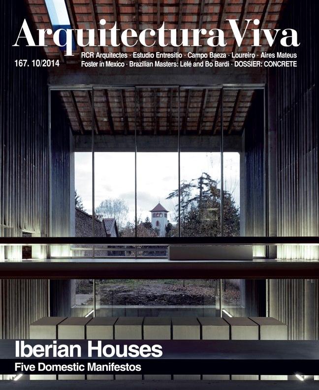 Arquitectura Viva 167 IBERIAN HOUSES · CASAS IBÉRICAS