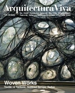 Arquitectura Viva 174 WOVEN WORKS