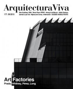 Arquitectura Viva 177 ART FACTORIES