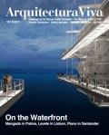 Arquitectura Viva 197 On the Waterfront