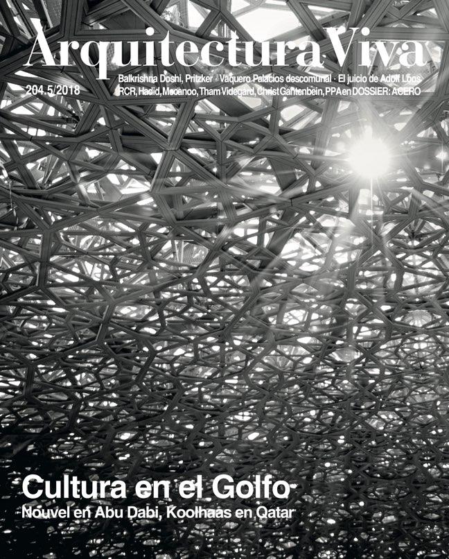 Arquitectura Viva 204 CULTURE IN THE GULF – Cultura en el Golfo