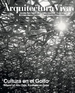 Arquitectura Viva 204 CULTURE IN THE GULF – Cultura en el Golfo