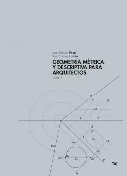 Geometría Métrica y Descriptiva para arquitectos TOMO II