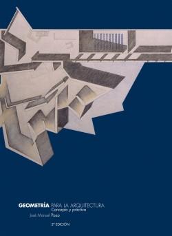 Geometría Métrica y Descriptiva para arquitectos TOMO III