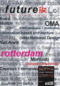 FUTURE ARQUITECTURAS #15 ROTTERDAM