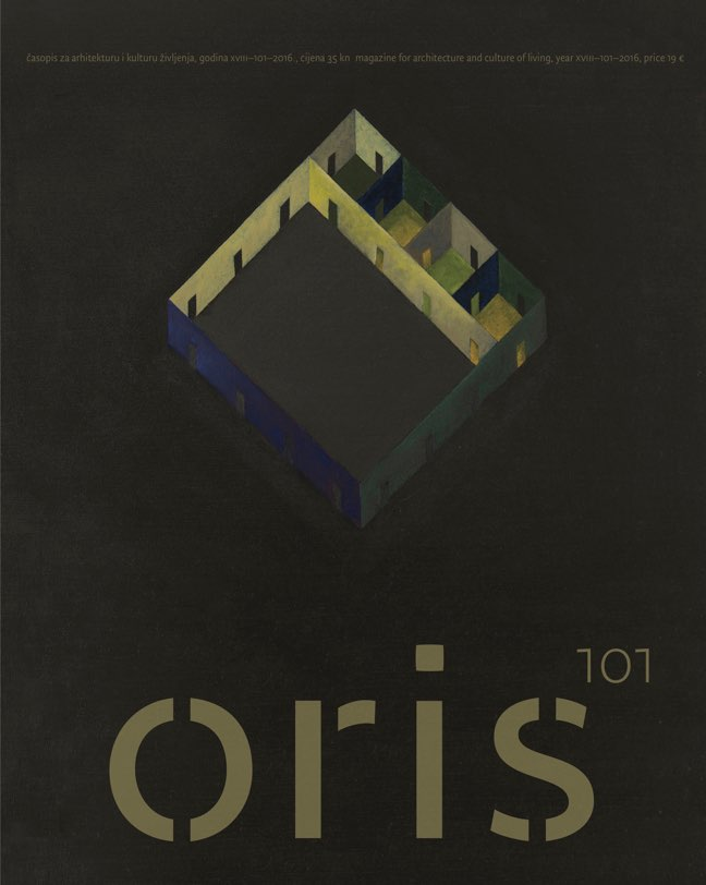 ORIS 101 MAGAZINE FOR ARCHITECTURE AND CULTURE OF LIVING