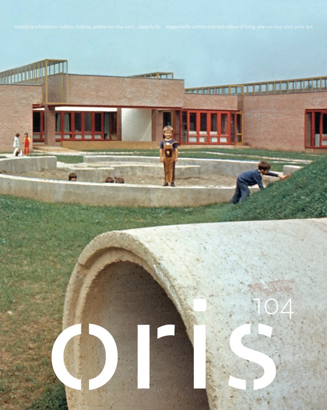 ORIS 104 MAGAZINE FOR ARCHITECTURE AND CULTURE OF LIVING