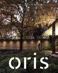 ORIS 105 MAGAZINE FOR ARCHITECTURE AND CULTURE OF LIVING