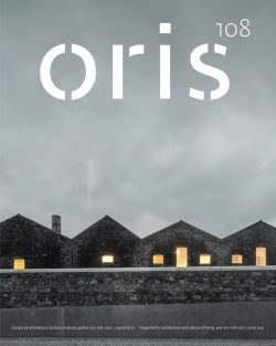 ORIS 108 MAGAZINE FOR ARCHITECTURE AND CULTURE OF LIVING