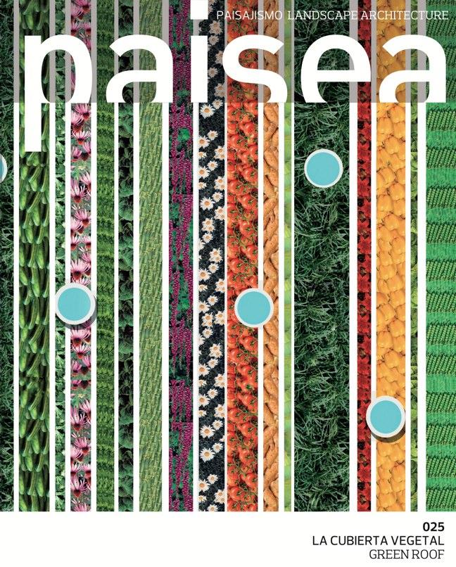 paisea 025 GREEN ROOF – LA CUBIERTA VEGETAL