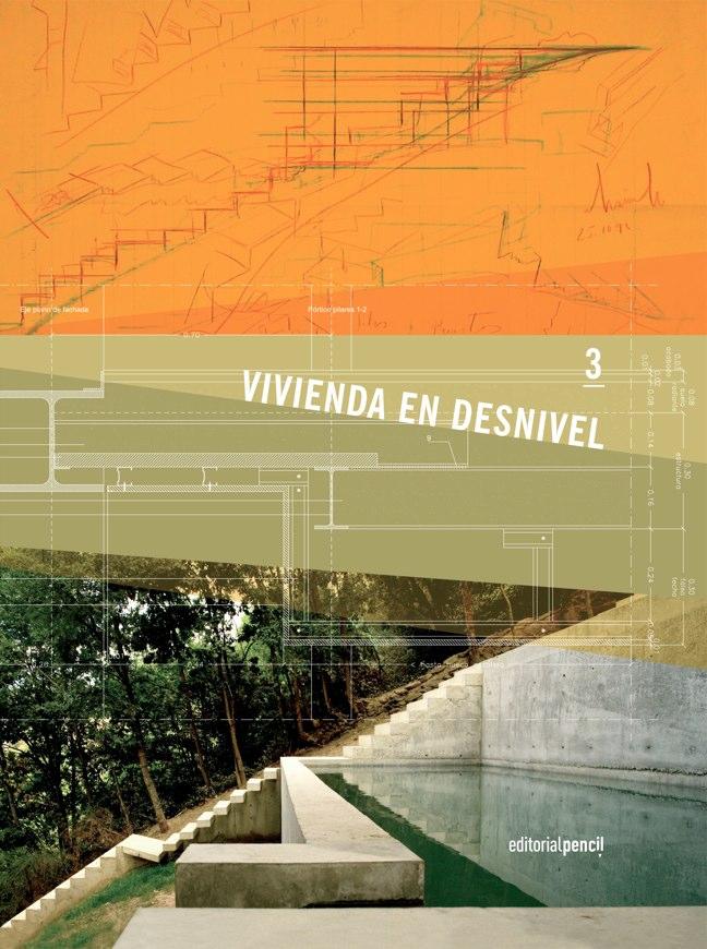 3 VIVIENDA EN DESNIVEL EditorialPencil