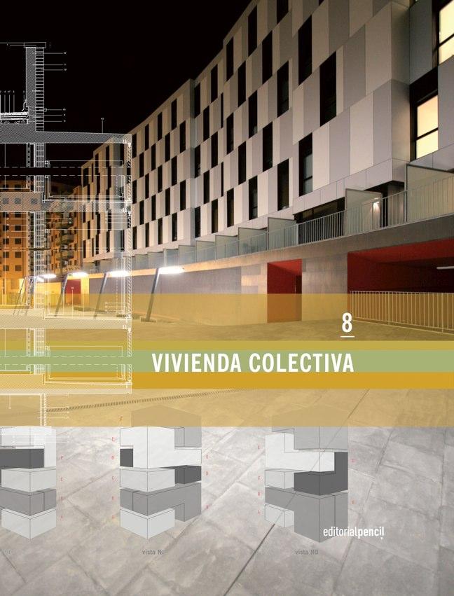 8 VIVIENDA COLECTIVA Editorial Pencil Books
