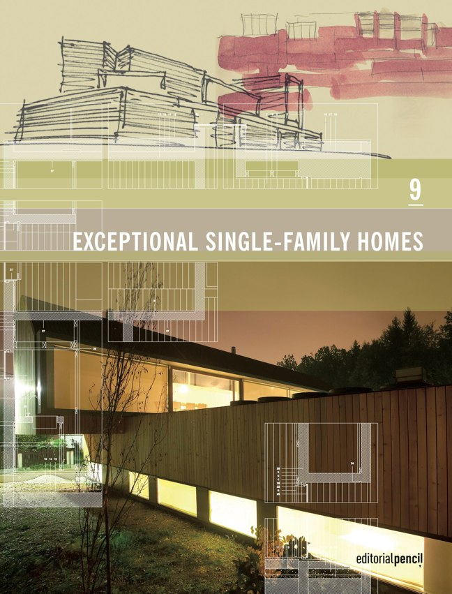 9 EXCEPTIONAL SINGLE-FAMILY HOMES Editorial Pencil Books