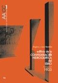AACC 01 EDIFICIO DE LA CONFEDERACIÓN HIDROGRÁFICA DEL EBRO. Regino Borobio y José Borobio