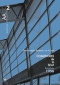 AACC 02 COMEDORES DE LA SEAT. Ortiz-Echagüe, Barbero y de la Joya