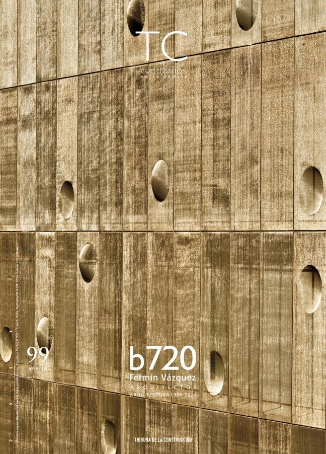 TC Cuadernos 99 b720 Fermín Vázquez Arquitectos. Arquitectura 1998-2011