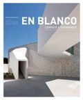 En Blanco 13 Cannatà & Fernandes. Arquitectura 2006-2013