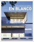 EN BLANCO 19 Nueva Arquitectura Española