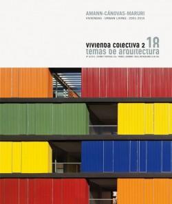 Temas de Arquitectura 18 VIVIENDA COLECTIVA 2