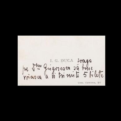 """Carte de vizită a lui I.G. Duca, prim-ministru al României, conține solicitarea olografă referitoare la bilete pentru o conferință ţinută la Ateneul Popular """"Nicolae Iorga"""""""