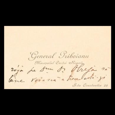 Carte de vizită a generalului Mihai Priboianu (Mareşal al Curţii Regale), cu însemnare olografă către dr. Alexandru Obregia, cca 1905