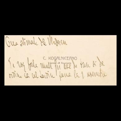 Carte de vizită a lui Constantin Kogălniceanu (pe atunci consul al României la Ismail), cu însemnări olografe și semnată, referitoare la o sumă de bani, către Mihail Vlădescu, 26 august 1904