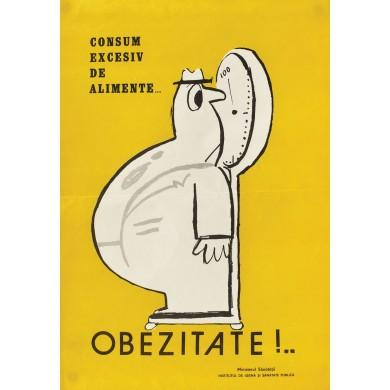 Afiș de conștientizare a populației referitor la obezitate, Ministerul Sănătății, cca. 1975