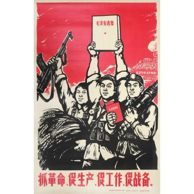Preluați puterea, promovați industria locală, susțineți clasa muncitoare, fiți pregătiți de război!