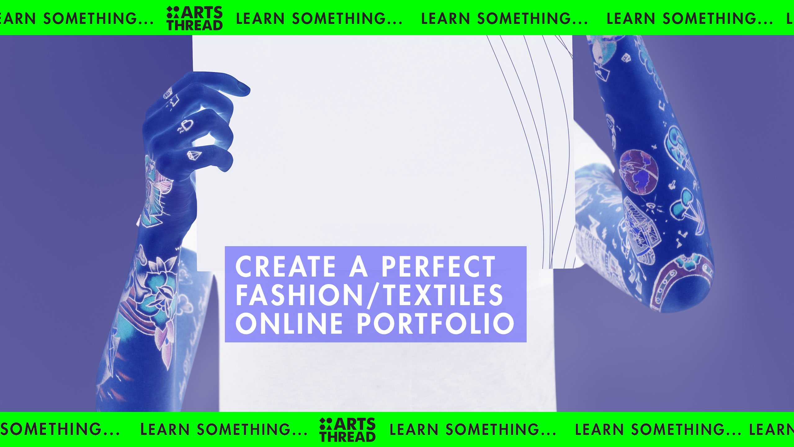 Arts Thread Careers The Perfect Online Fashion Portfolio