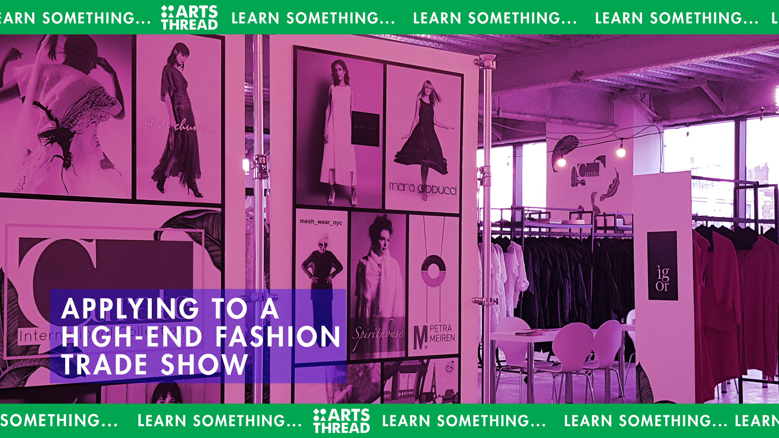 ARTS THREAD Applying to exhibit at a high-end fashion trade show