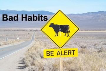 time to break that bad habit!
