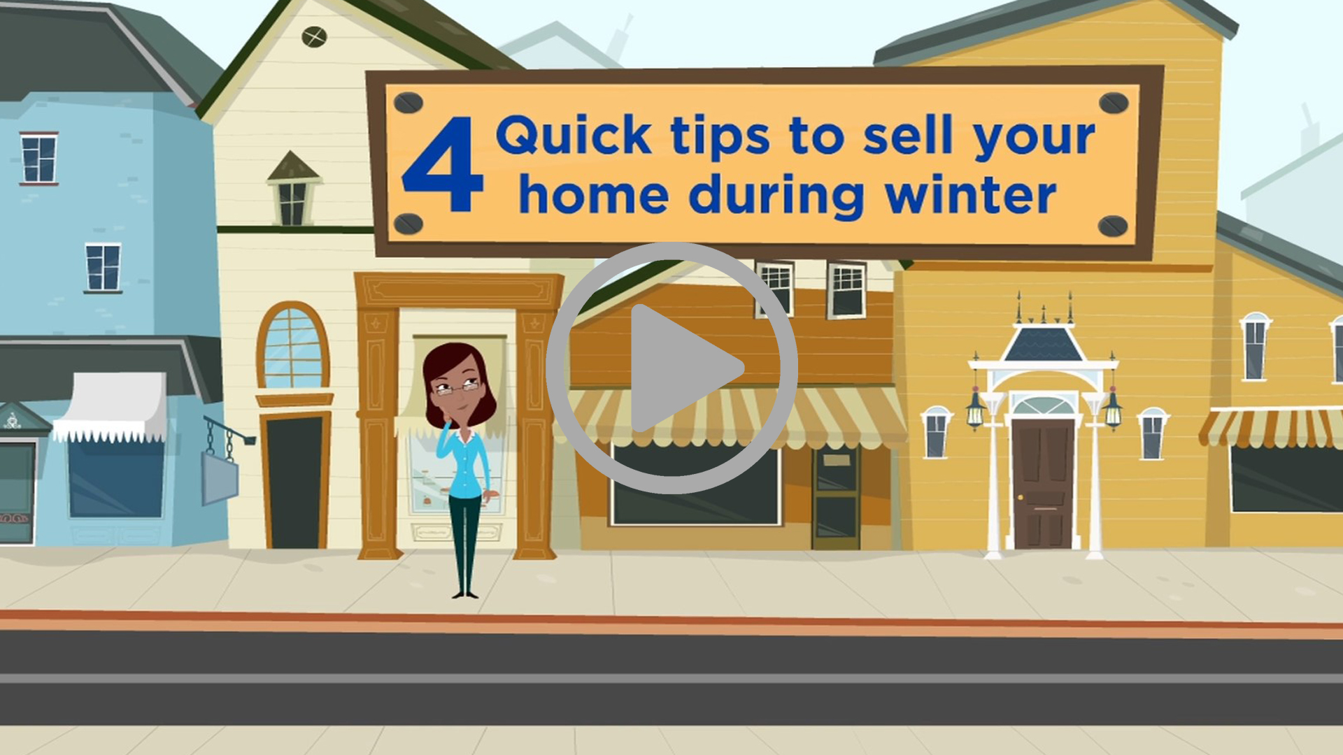 4 QUICK TIPS TO SELL YOUR HOME DURING WINTER