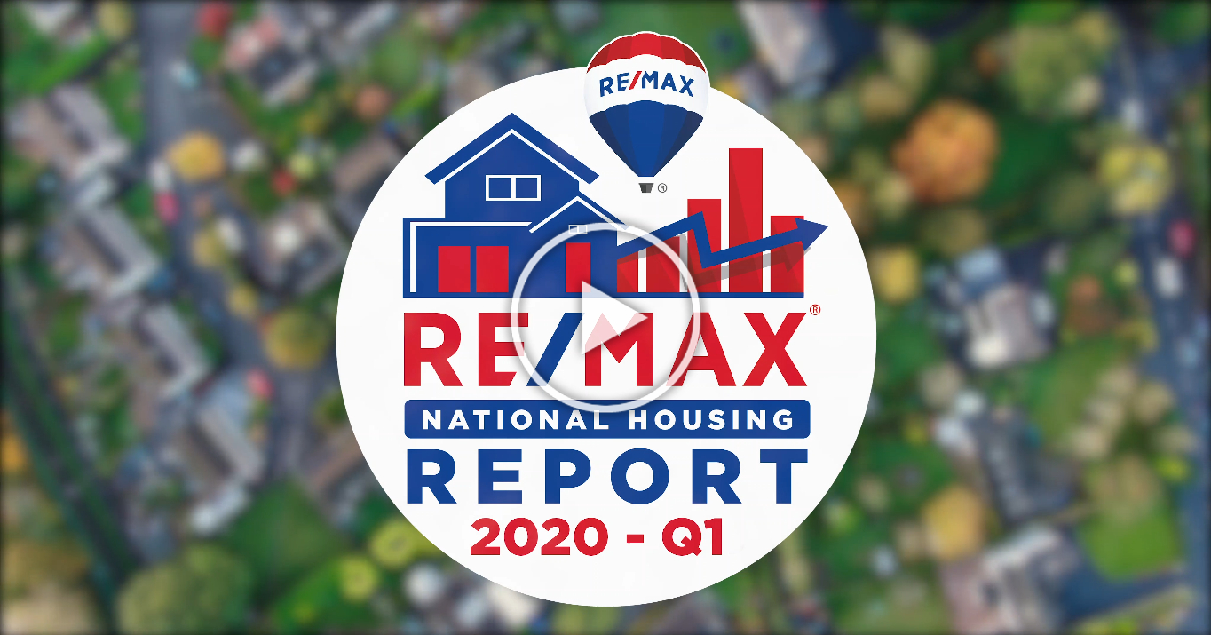 RE/MAX National Housing Report Q1 2020