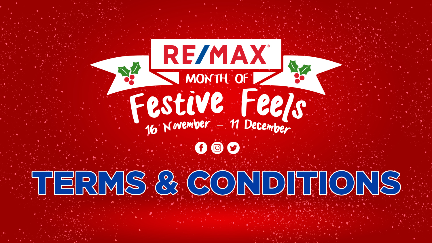 RE/MAX MONTH OF FESTIVE FEELS