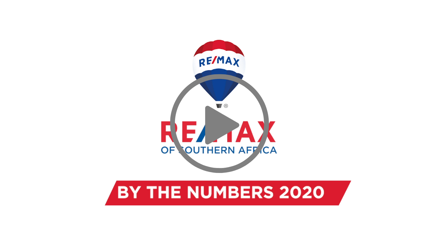 RE/MAX BY THE NUMBERS 2020