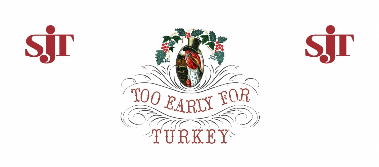 Too Early For Turkey