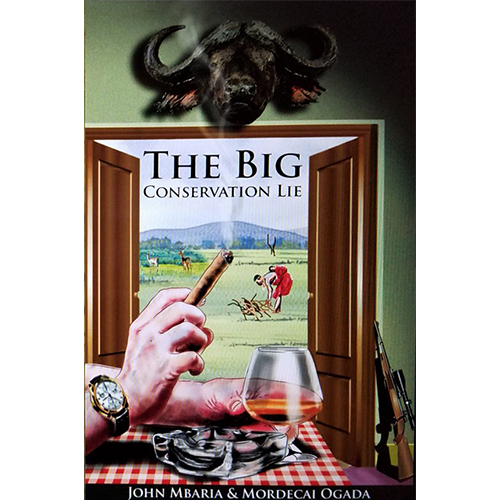 The Big Conservation Lie book