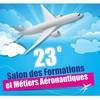 23e salon formations/métiers aéronautiques, du 6 au 8 février 2015 au Musée de l'Air et de l'Espace