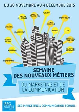 La Semaine des nouveaux métiers de l'ISEG Marketing & Communication School 2015