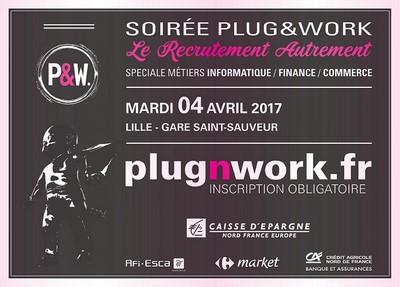 Soirée de recrutement Plug&Work le 4 avril 2017 à Lille