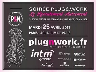 Soirée de recrutement Plug&Work, mardi 25 avril 2017 à Paris