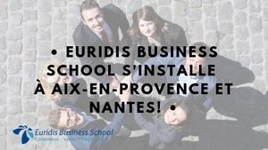 EURIDIS BS - Ouverture du campus de Nantes et Aix-en-Provence